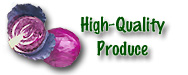High-Quality Produce